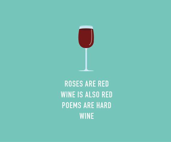 You've Been Wine'd Poem for Neighborhood