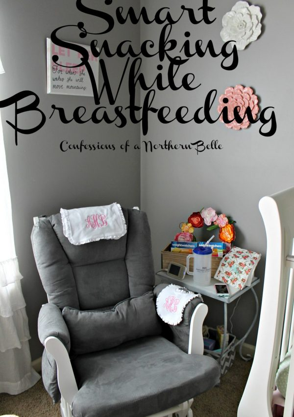 Smart Snack Ideas While Breastfeeding