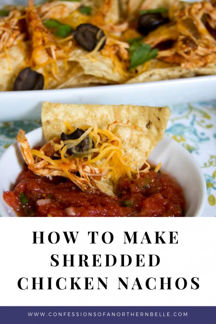 Shredded Chicken Nachos and Homemade Salsa