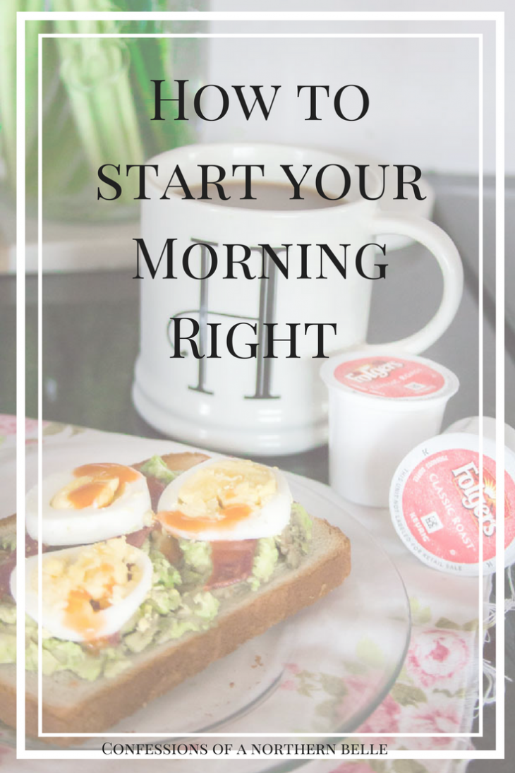Tips for Starting Your Morning Right