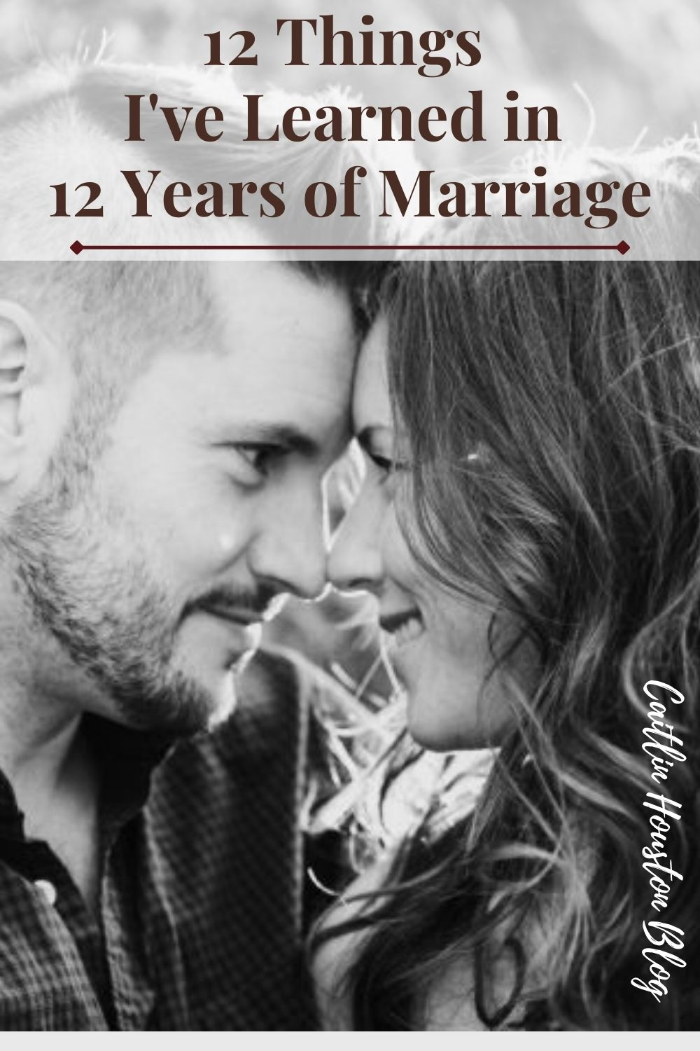 Marriage Advice // 12 Lessons in 12 Years of Marriage