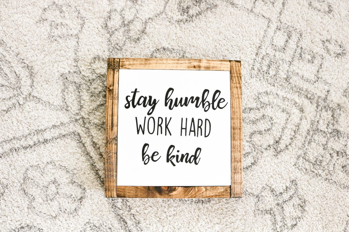 Stay Humble Work Hard Be Kind Blogging Goals for 2019