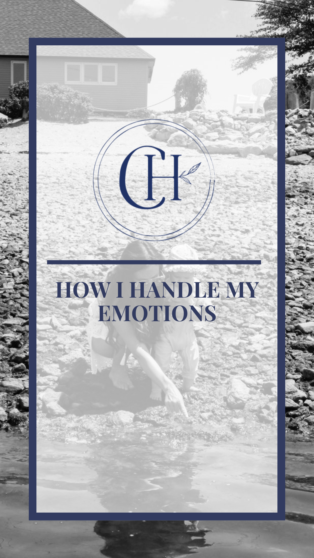 How I Handle My Emotions
