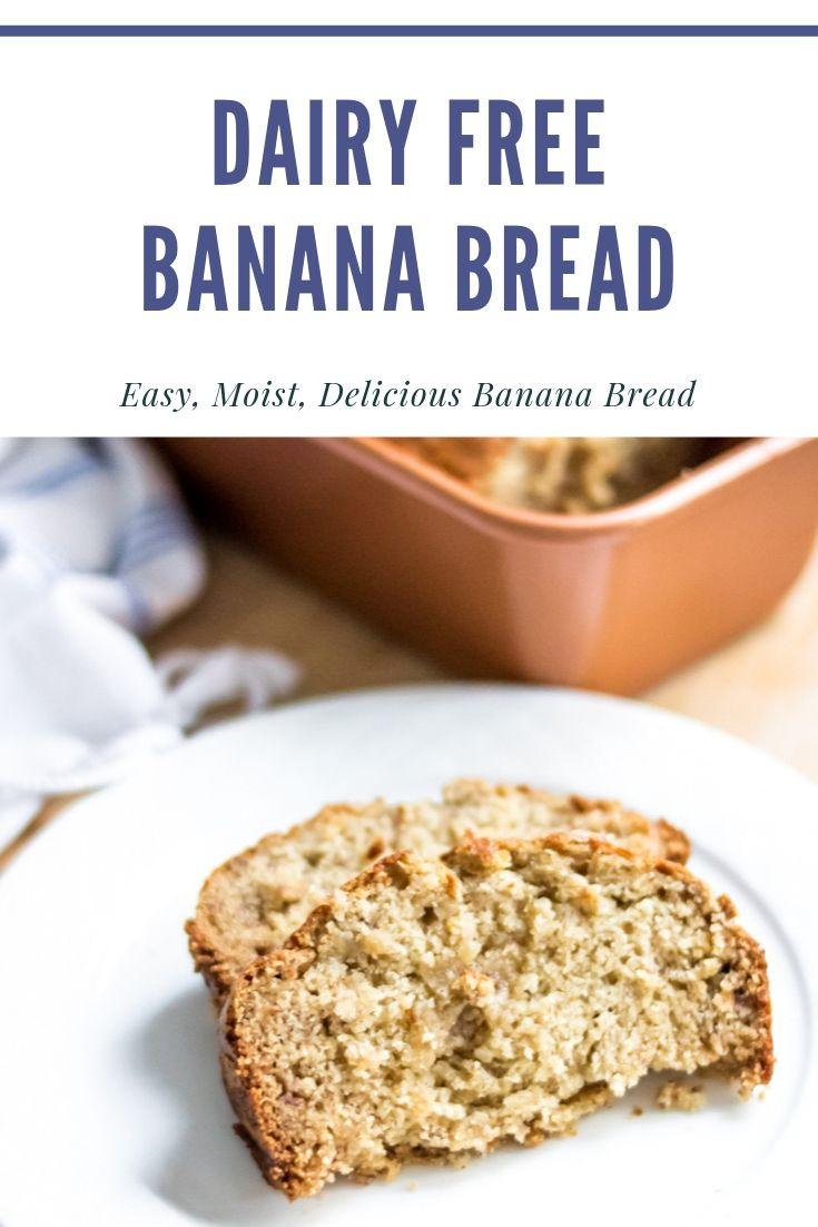 Dairy Free Banana Bread Recipe