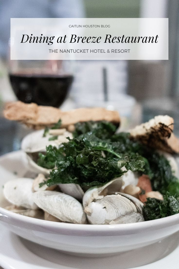 Dining at Breeze Restaurant at the Nantucket Hotel and Resort