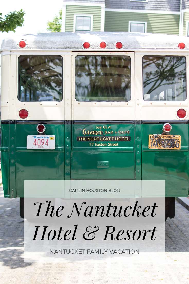 Our Family Vacation to The Nantucket Hotel // Part One