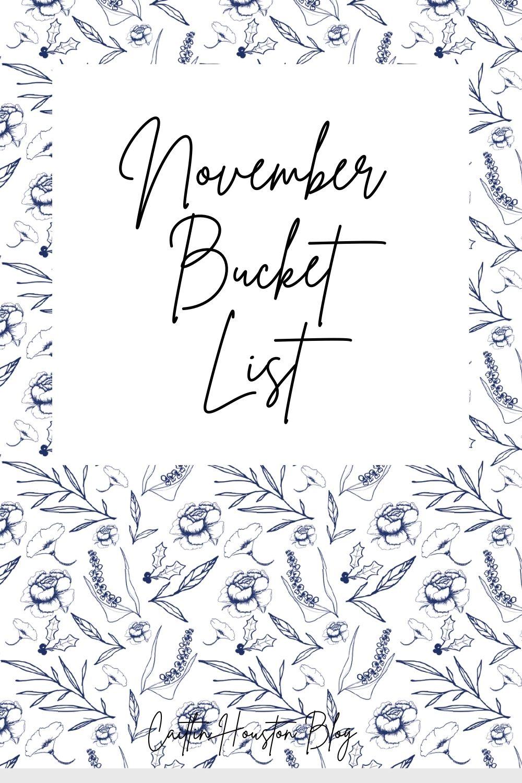 November Bucket List Caitlin Houston