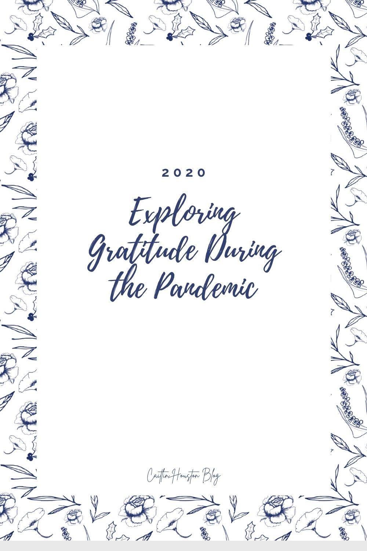 Exploring Gratitude During a Pandemic