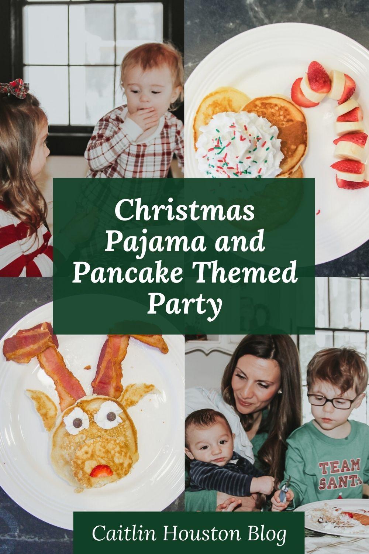Christmas Pajama and Pancake Themed Party