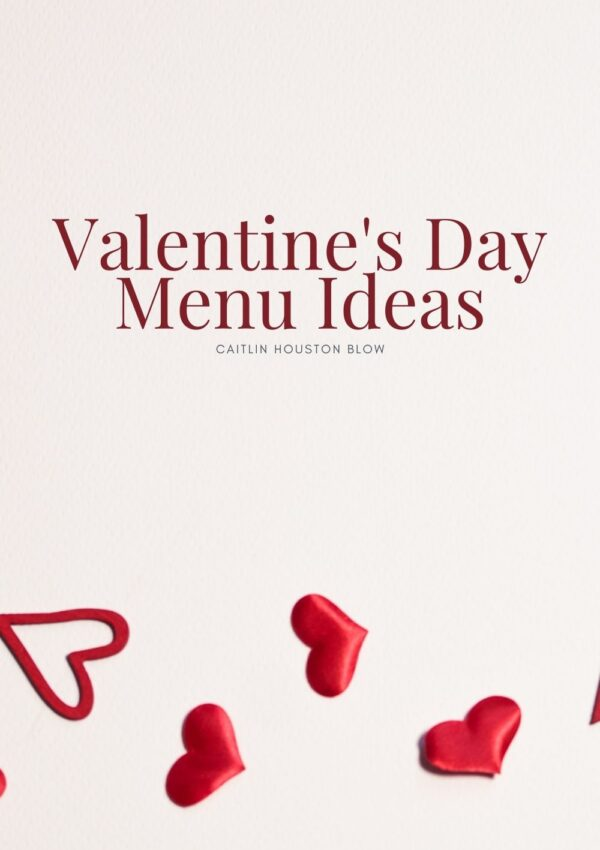 Valentines Day Menu Ideas