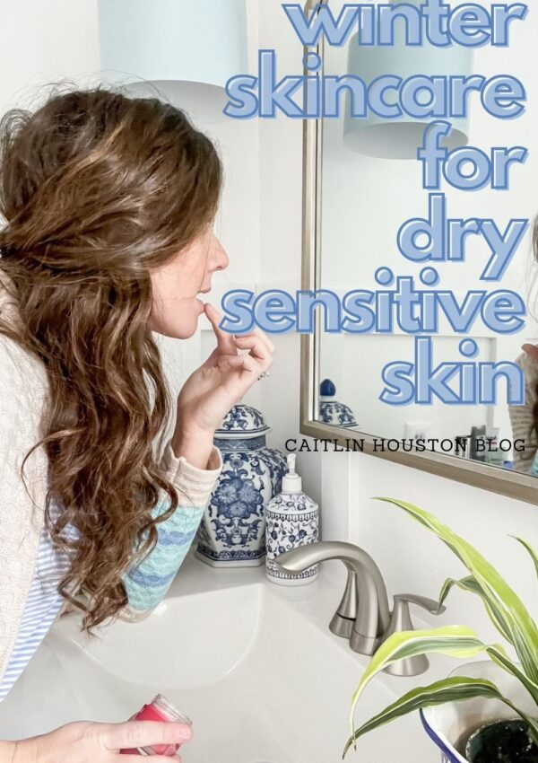 My Winter Skincare Routine for Dry Sensitive Skin