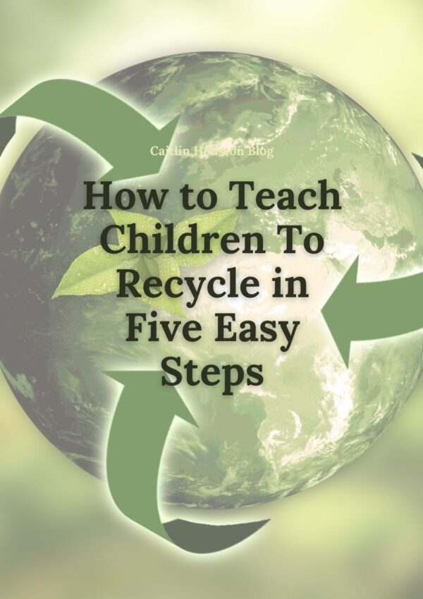 How to Teach Children to Recycle