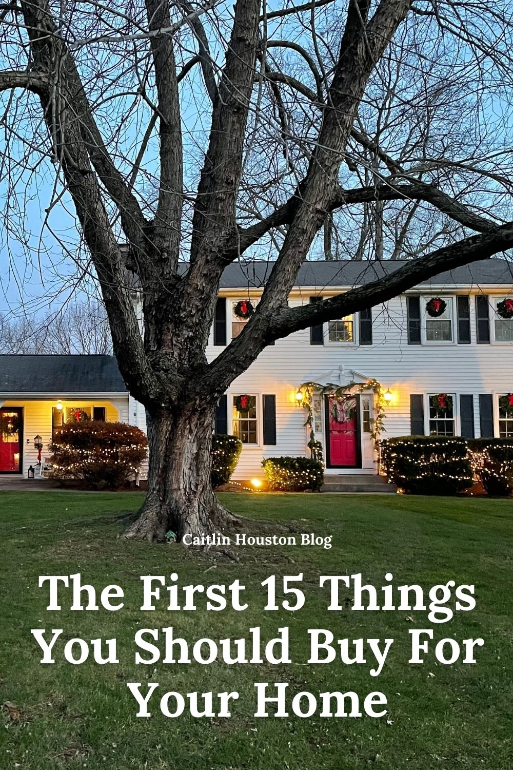 The First 15 Things You Should Buy For Your Home