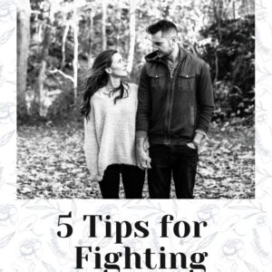 5 Tips for Fighting with your Spouse