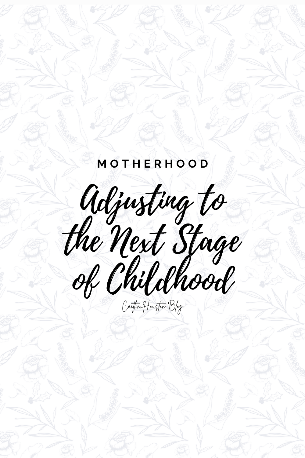A Mom's Struggle with Adapting to the Next Stage of Childhood