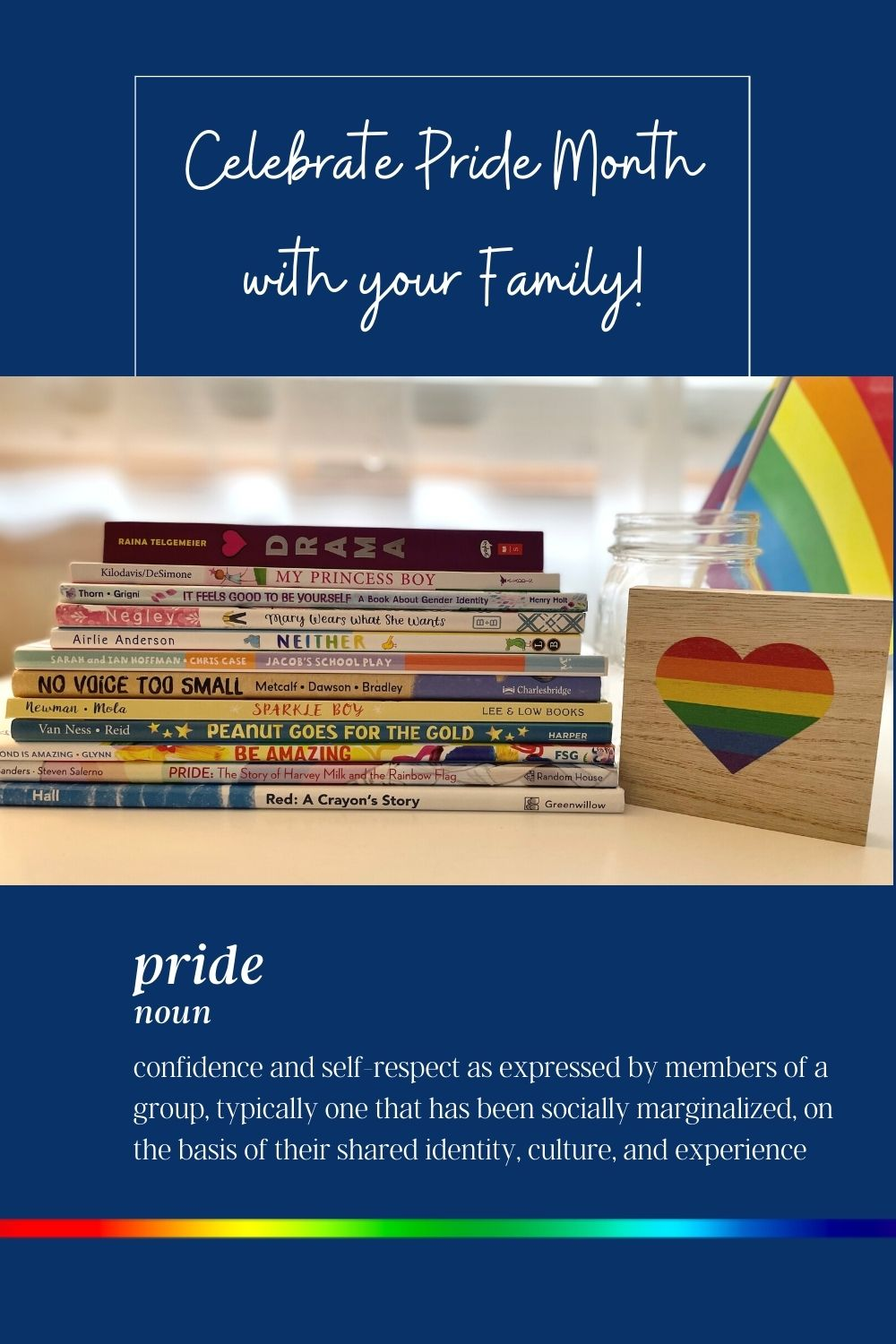 Celebrate Pride Month with Your Family