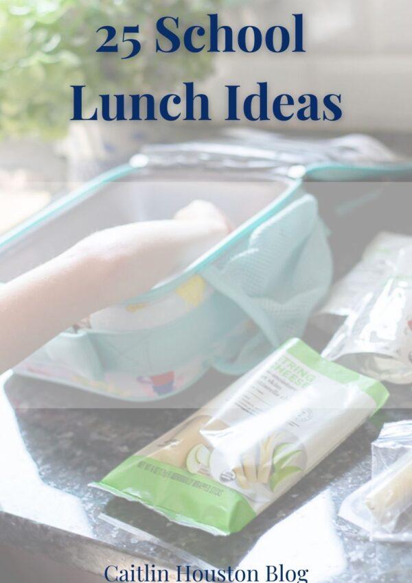 25 school lunch ideas