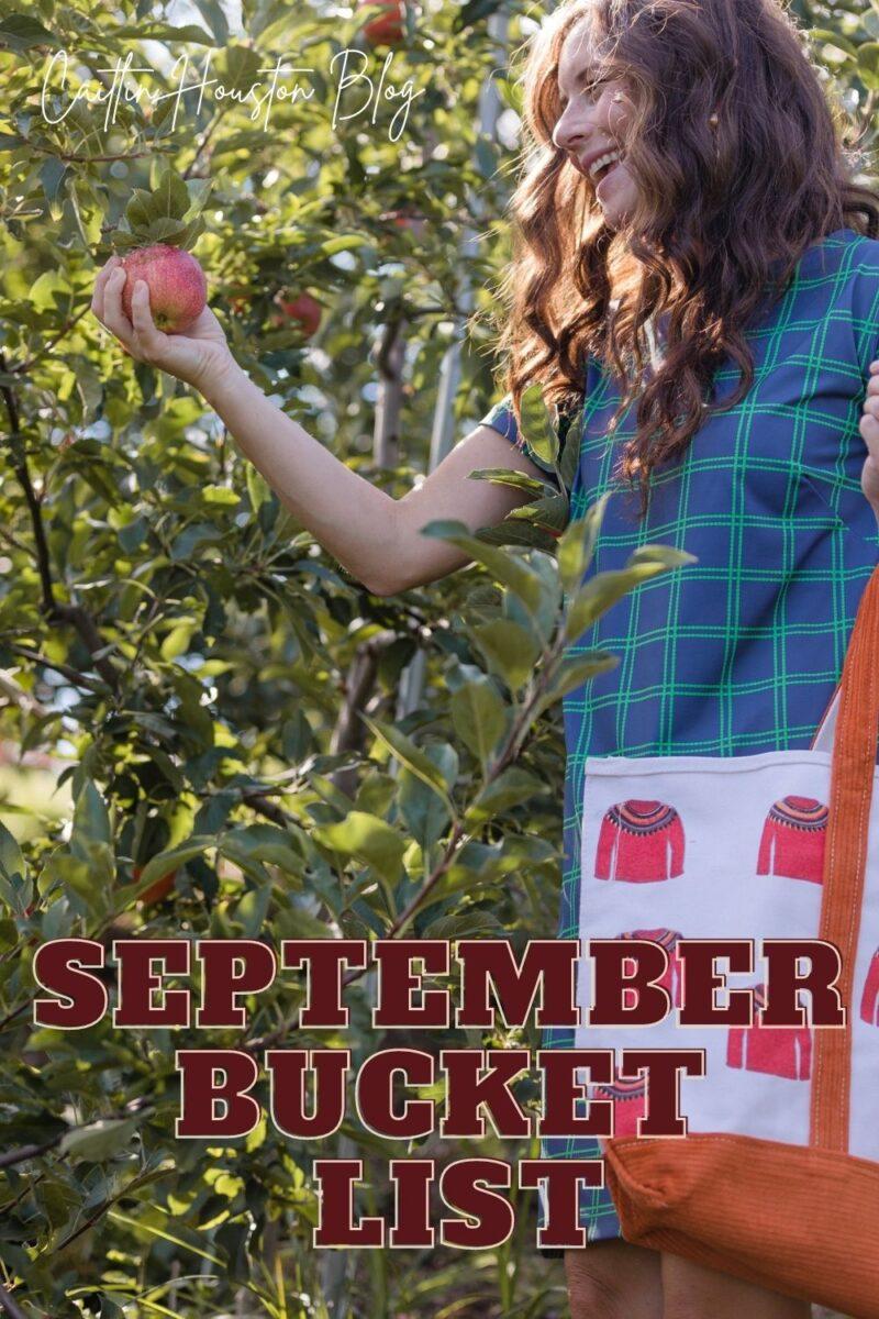 September Bucket List Apple Picking