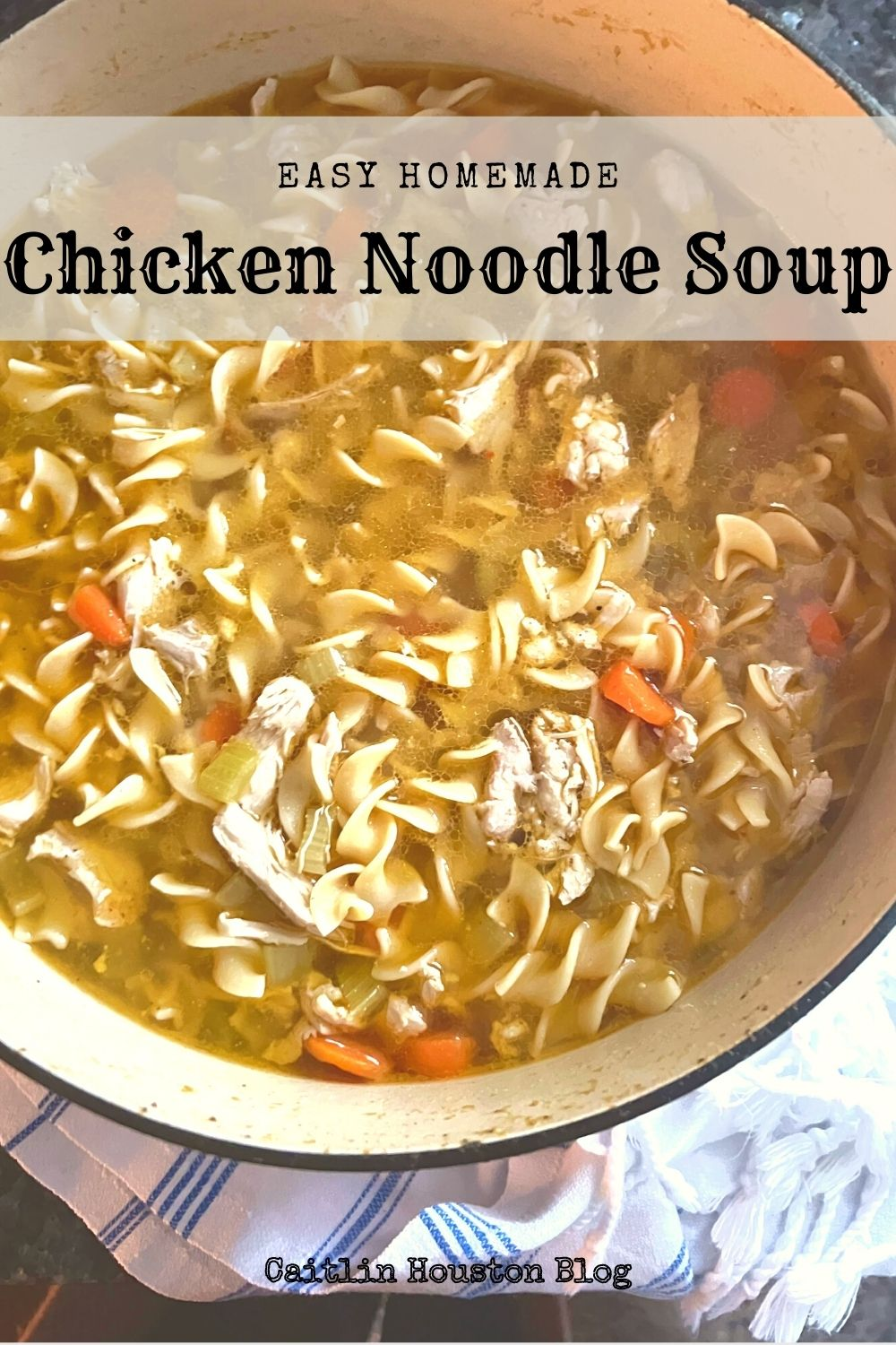 The Easiest Kid Approved Homemade Chicken Noodle Soup